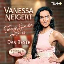 Vanessa Neigert: Tanze Samba mit mir - Das Beste, CD