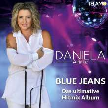 Daniela Alfinito: Blue Jeans (das ultimative Hitmix Album), CD