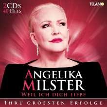 Angelika Milster: Weil ich dich liebe: Ihr größten Erfolge, 2 CDs