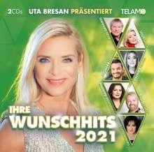 Uta Bresan präsentiert: Ihre Wunschhits 2021, 2 CDs
