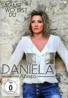 Daniela Alfinito: Sag mir wo bist du, DVD