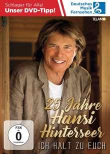Hansi Hinterseer: 25 Jahre Hansi Hinterseer - Ich halt zu Euch, DVD
