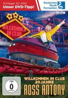 Ross Antony: Willkommen im Club - 20 Jahre, 2 DVDs