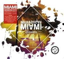 Milk & Sugar Miami Sessions 2016, 2 CDs
