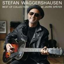 Stefan Waggershausen: 40 Jahre später - Best Of Collection (signiert, exklusiv für jpc), 2 CDs