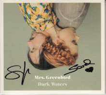 Mrs. Greenbird: Dark Waters (Limited-Edition) (signiert, exklusiv für jpc!), CD