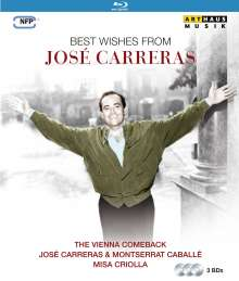 Jose Carreras - Best Wishes From Jose Carreras, 3 Blu-ray Discs
