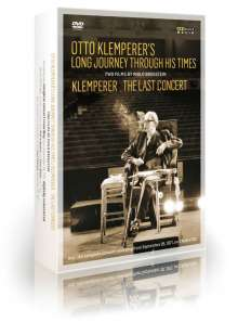 Otto Klemperer's Long Journey Through His Times & Klemperer - The Last Concert (Dokumentationen), 2 DVDs