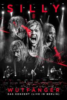 Silly: Wutfänger: Das Konzert (Live In Berlin), DVD