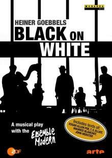 """Ensemble Modern - Heiner Goebbels """"Black On White"""", DVD"""