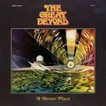 The Great Beyond: A Better Place (Yellow Vinyl), LP