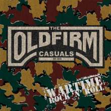 The Old Firm Casuals: Wartime Rock'n'Roll, LP