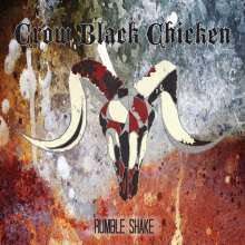 Crow Black Chicken: Rumble Shake, CD