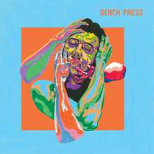 Bench Press: Bench Press (Limited-Edition) (Colored Vinyl), LP