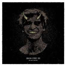 Iron Chic: III - You Can't Stay Here (Limited-Edition) (Oxblood Vinyl), LP