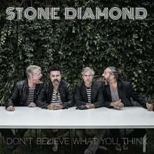 Stone Diamond: Don't Believe What You Think, CD