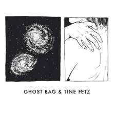 Ghost Bag & Tine Fetz: Ghost Bag & Tine Fetz, LP