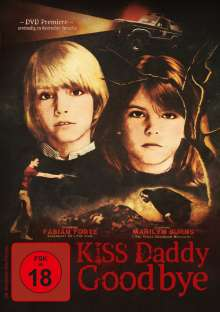 Kiss Daddy Goodbye, DVD