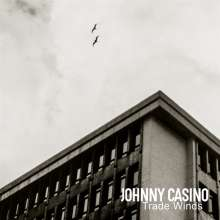 Johnny Casino: Trade Winds, LP