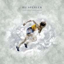 Hi! Spencer: Nicht raus, aber weiter, CD