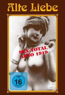 Alte Liebe Teil 1 - Sex-Total Anno 1919, DVD