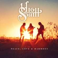 High South: Peace, Love & Harmony (Limited Edition) (Blue Marbled Vinyl mit handsignierter Autogrammkarte) (exklusiv für jpc!), LP
