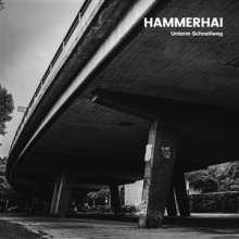 Hammerhai: Unterm Schnellweg (Limited Numbered Edition) (White Vinyl), 1 LP und 1 CD