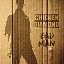 Chicken Diamond: Bad Man, CD