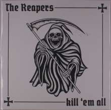 The Reapers: Kill 'Em All (Clear W/ Black & White Splatter Vinyl), LP