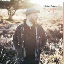 Matze Rossi: Wofür schlägt dein Herz, CD