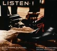 Schlegel,Alexander und Schächer,Daniel: Listen!, CD