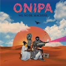 Onipa: We No Be Machine, CD