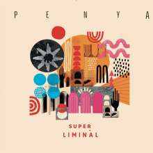 Penya: Super Liminal, LP
