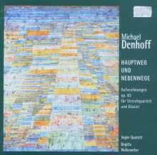 Michael Denhoff (geb. 1955): Hauptweg & Nebenwege - Aufzeichnungen op.83, 2 CDs