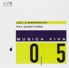 Udo Zimmermann (geb. 1943): Pax Questuosa - Passion for Peace, CD