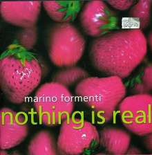 Marino Formenti - Nothing is real, CD