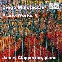 Diego Minciacchi (geb. 1955): Klavierwerke Vol.1, CD