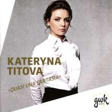 Kateryna Titova - Quasi Una Fantasia, CD