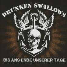Drunken Swallows: Bis ans Ende unserer Tage, CD