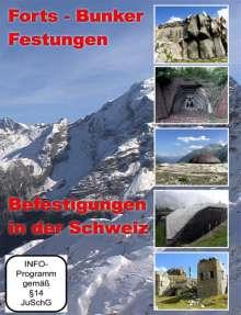 Bunker in den Schweizer Alpen - Forts - Bunker - Festungen, DVD