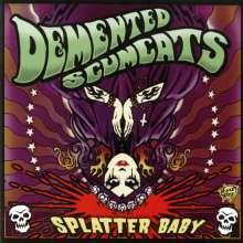 Demented Scumcats: Splatter Baby, LP