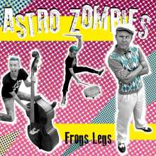 Astro Zombies: Frogs Legs, LP