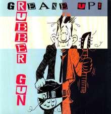 Rubber Gun: Grease Up!, LP