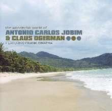 Antonio Carlos (Tom) Jobim (1927-1994): The Wonderful World Of Antonio Carlos Jobim & Claus Ogerman, CD