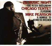 Peter Brötzmann (geb. 1941): Be Music, Night, CD