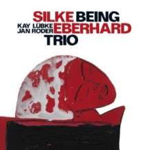 Silke Eberhard (geb. 1972): Being, CD