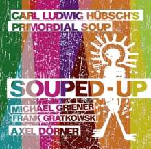 Carl Ludwig Hübsch: Souped-Up (Live), CD