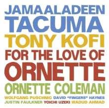 Jamaaladeen Tacuma: For The Love Of Ornette, CD