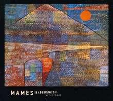 Mames Babegenush: Mames Babegenush With Strings, CD