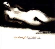 Madruga Flamenca: Poemas De Amor, CD